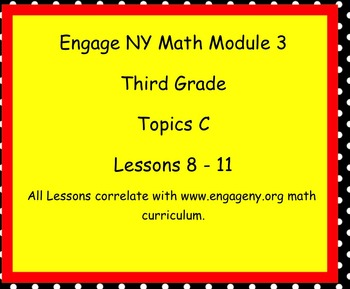 Engage Ny SMART board Third Grade Math Module 3 Topic C