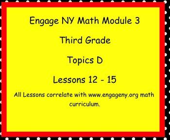 Engage Ny SMART board Third Grade Math Module 3 Topic D