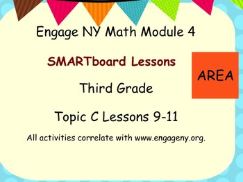 Engage Ny SMART board Third Grade Math Module 4 Topic C