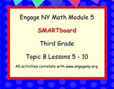 Engage Ny SMART board Third Grade Math Module 5 Topic B