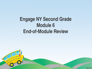 Engage Ny Second Grade Module 6 End-of-Module Review