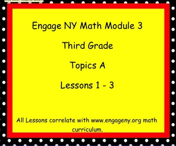 Engage Ny SMART board Third Grade Math Module 3 Topic A