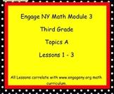 Engage Ny SMART board Third Grade Math Module 3 Topic A