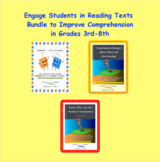Engage Students in Reading Texts to Improve Comprehension 3rd-8th Bundle