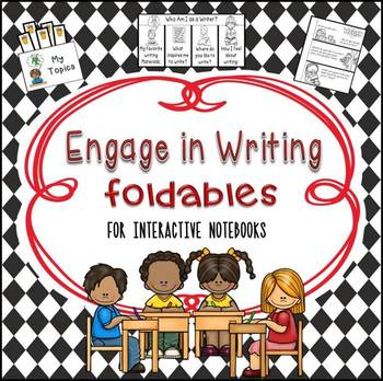 Engage in Writing Foldables for Interactive Notebooks
