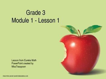 Eureka Math - 3rd Grade Module 1, Lesson 1 PowerPoint