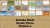 Eureka Math - 3rd Grade Module 3, Lessons 1-21 PowerPoints (ENTIRE MODULE)