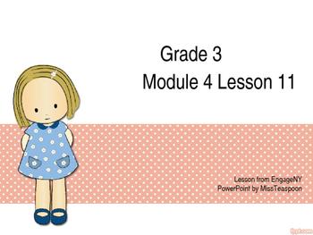 Eureka Math - 3rd Grade Module 4, Lesson 11 PowerPoint