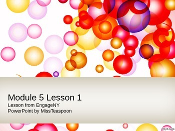 EngageNY - 3rd Grade Module 5, Lesson 1 PowerPoint