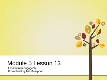 EngageNY - 3rd Grade Module 5, Lesson 13 PowerPoint