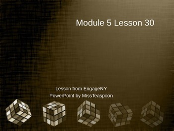 EngageNY - 3rd Grade Module 5, Lesson 30 PowerPoint