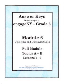 EngageNY - 3rd Grade Module 6 - Answer Keys (FULL MODULE)