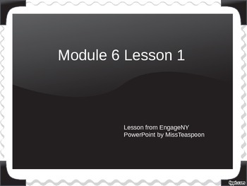 EngageNY - 3rd Grade Module 6, Lesson 1 PowerPoint