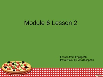 EngageNY - 3rd Grade Module 6, Lesson 2 PowerPoint