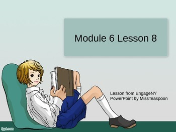 EngageNY - 3rd Grade Module 6, Lesson 8 PowerPoint
