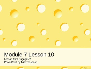 EngageNY - 3rd Grade Module 7, Lesson 10 PowerPoint