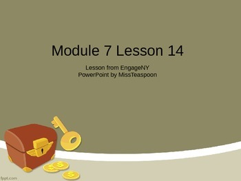 EngageNY - 3rd Grade Module 7, Lesson 14 PowerPoint