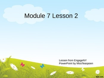 EngageNY - 3rd Grade Module 7, Lesson 2 PowerPoint