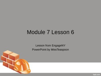 EngageNY - 3rd Grade Module 7, Lesson 6 PowerPoint