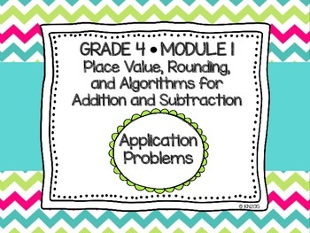 EngageNY 4th Grade Math Module 1 Application Problems