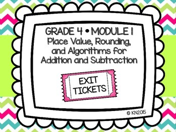 EngageNY 4th Grade Math Module 1 Exit Tickets