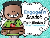 5th Grade EngageNY/Eureka Math - Module 5 Learning Goals -