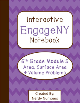 EngageNY Area, Surface Area, Volume Module 5 6th Grade Math Interactive Notebook