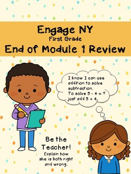 EngageNY End of Module 1 Review