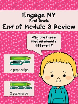 EngageNY End of Module 3 Review