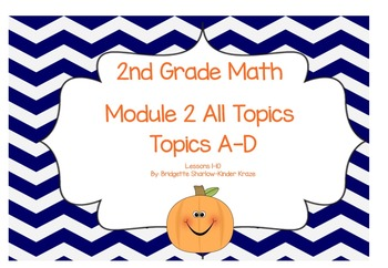 EngageNY Eureka 2nd Grade Math Module 2 All Topics (A-D) Lessons 1-10