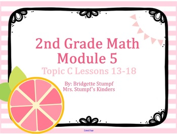 EngageNY Eureka 2nd Grade Math Module 5 Topic C Lessons 13-18