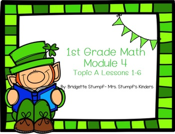 EngageNY Eureka First Grade Math Module 4 Topic (A) Lessons 1-6