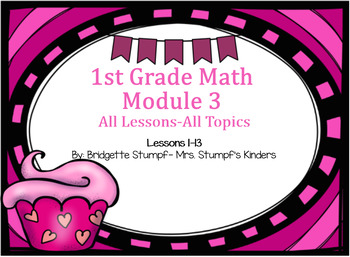 EngageNY Eureka First Grade Math Module 3  All Topics All Lessons 1-13