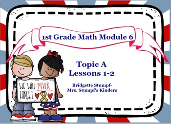 EngageNY Eureka First Grade Math Module 6 Topic A Lessons 1-2