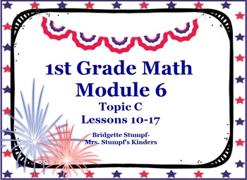 EngageNY Eureka First Grade Math Module 6 Topic C Lessons 10-17