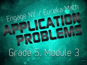 EngageNY / Eureka Grade 5 Math Module 3 Application Problems