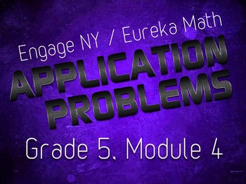 EngageNY / Eureka Grade 5 Math Module 4 Application Problems