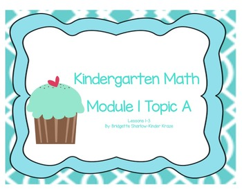 SMART EngageNY Eureka Kindergarten Math Module 1 Topic (A) Lessons 1-3 *FREEBIE*