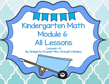 SMART EngageNY Eureka Kindergarten Math Module 6 (A-B) All Topics Lessons 1-8