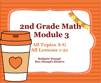 EngageNY Eureka Second Grade Math Module 3 All Topics A-G All Lessons 1-21