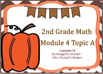 EngageNY Eureka Second Grade Math Module 4 Topic A Lessons 1-5
