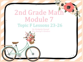 EngageNY Eureka Second Grade Math Module 7 Topic F Lessons 23-26
