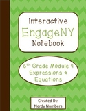 EngageNY Expressions & Equations Module 4 6th Grade Math Interactive Notebook