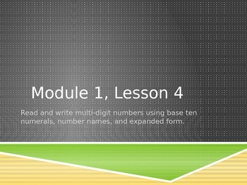 EngageNY Fourth Grade Math Module 1, Lesson 4