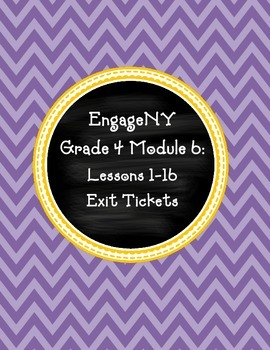 EngageNY Grade 4 Module 6: Lessons 1-16 Exit Tickets