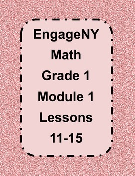 EngageNY Grade 1 Module 1 Lessons 11-15