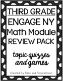 EngageNY Grade 3 Math Module 7 Review Pack (Third Grade Topic Quizzes and Games)