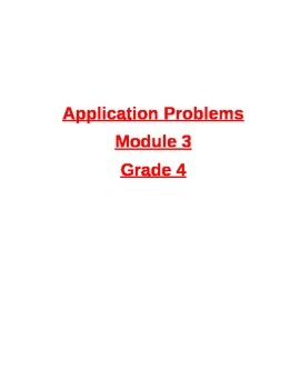 EngageNY Grade 4 Math Module 3 Application Problems