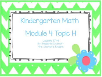 EngageNY Eureka Kindergarten Math Module 4 Topic H Lessons 37-41