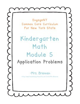 EngageNY Kindergarten Math Module 5 Application Problem Papers
